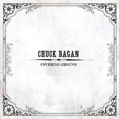 Chuck Ragan - Covering Ground