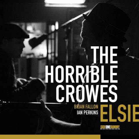 Horrible Crowes - Elsie