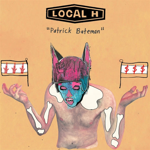 Local H - Patrick Bateman/(We..