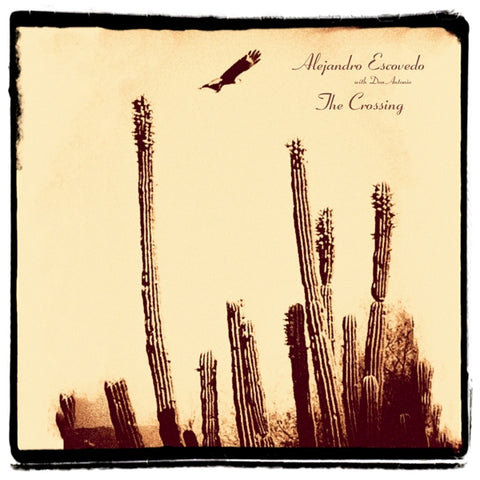 Alejandro Escovedo - Crossing
