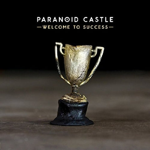 Paranoid Castle - Welcome To Success