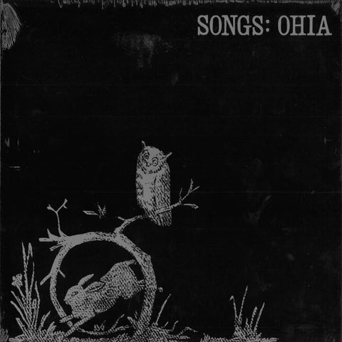 Songs: Ohia - Songs: Ohia