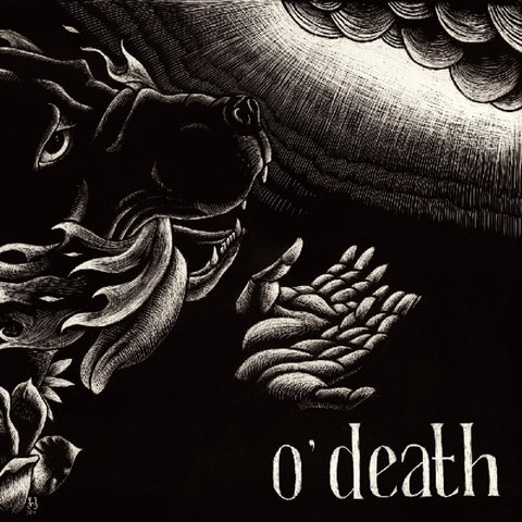O'death - Out Of Hands We Go