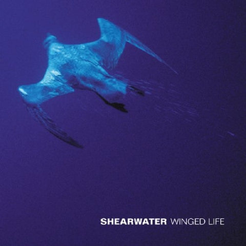 Shearwater - Winged Life