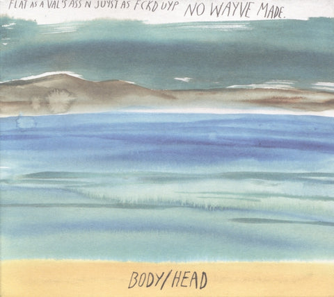 Body/Head - No Waves