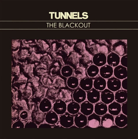 Tunnels - Blackout