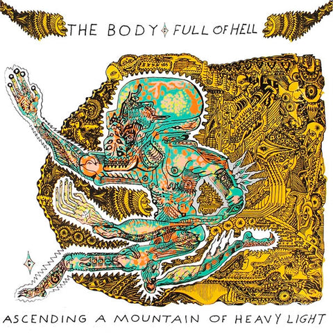 Body & Full Of Hell - Ascending A Mountain Of..