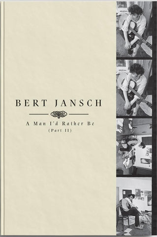Bert Jansch - A Man I'd Rather Be