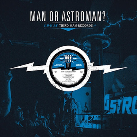 Man Or Astro - Live At Third Man Records