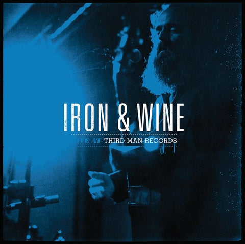 Iron And Wine - Live At Third Man Records
