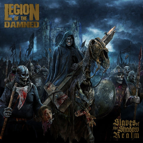 Legion Of The Damned - Slaves Of The Shadow Real