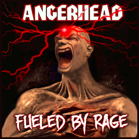 Angerhead - Fueled By Rage