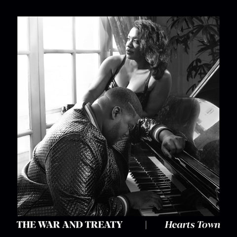 War And Treaty - Hearts Town