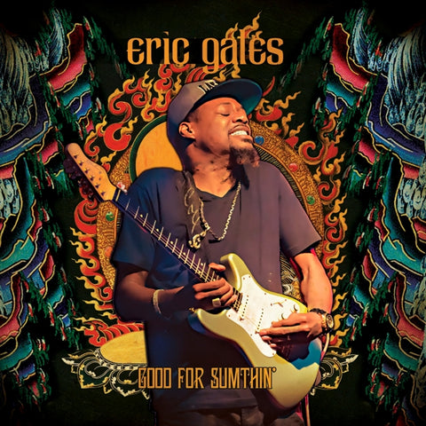 Eric Gales - Good For..