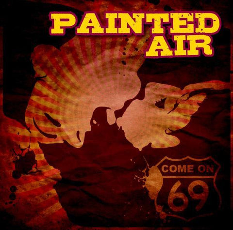 Painted Air - Come On 69