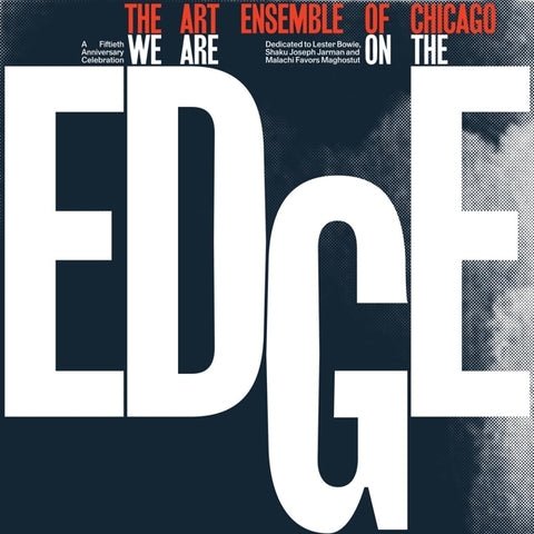 Art Ensemble Of Chicago - We Are On..