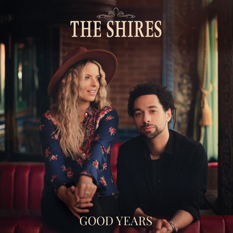 Shires - Good Years