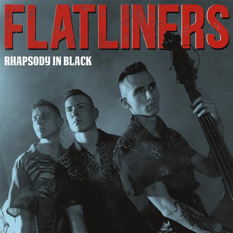 Flatliners - Rhapsody In Black