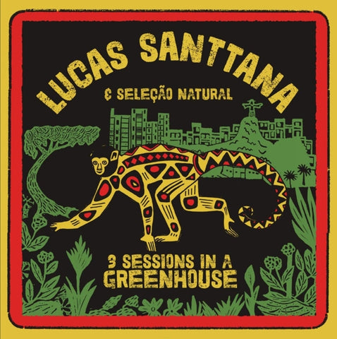 Lucas Santtana - 3 Sessions In A Greenhous