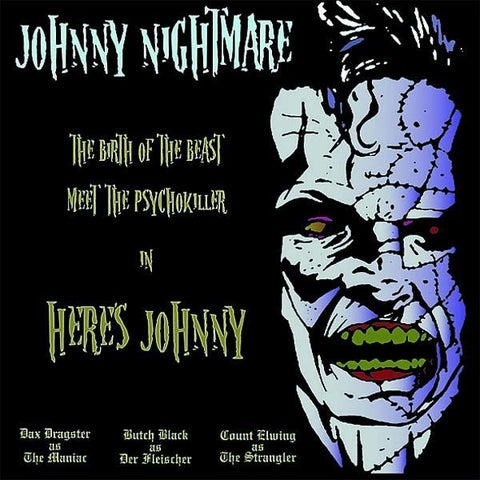 Johnny Nightmare - Here's Johnny