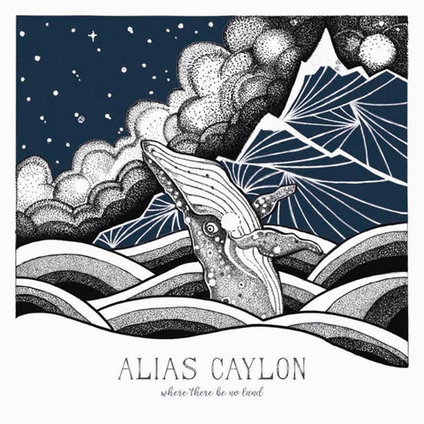 Alias Caylon - Where There..