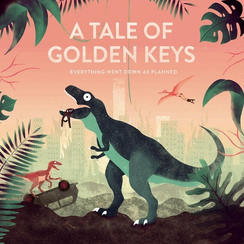 A Tale Of Golden Keys - Everything..