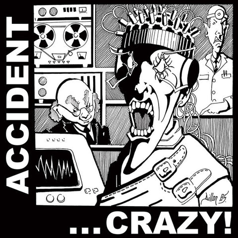 Accident - Crazy!