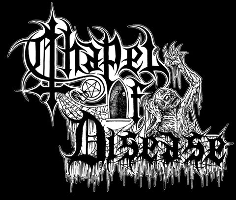 Chapel Of Disease - And As We..