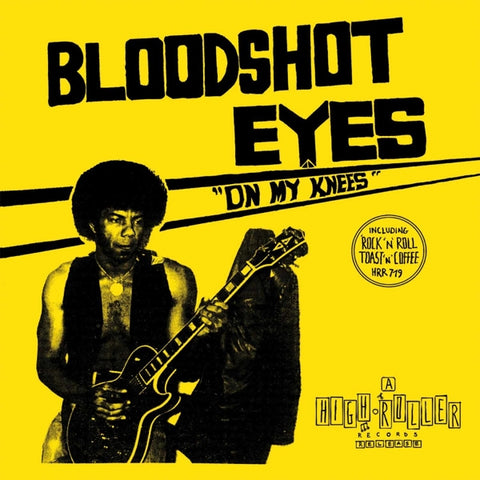 Bloodshot Eyes - On My Knees