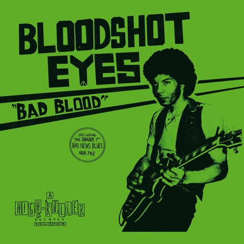 Bloodshot Eyes - Bad Blood