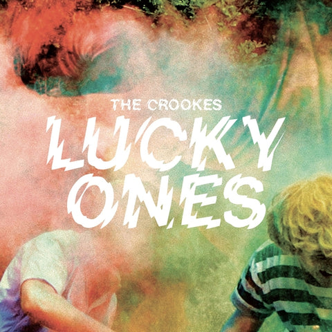 Crookes - Lucky Ones