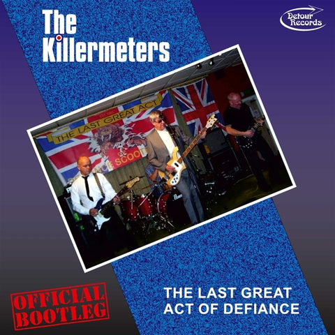 Killermeters - Last Great Act Of..