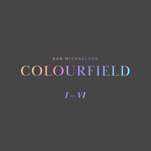 Dan Michaelson - Colourfield