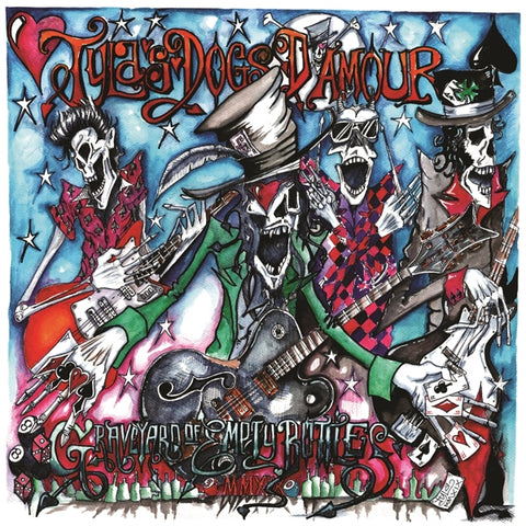 Tyla's Dogs D'amour - Graveyard Of..