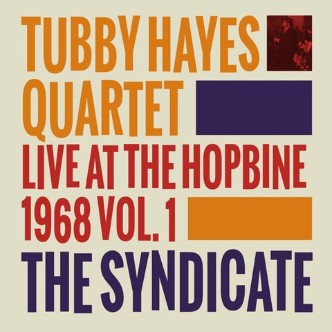 Tubby Hayes - Syndicate : Live At The..