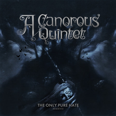 A Canorous Quintet - Only Pure Hate