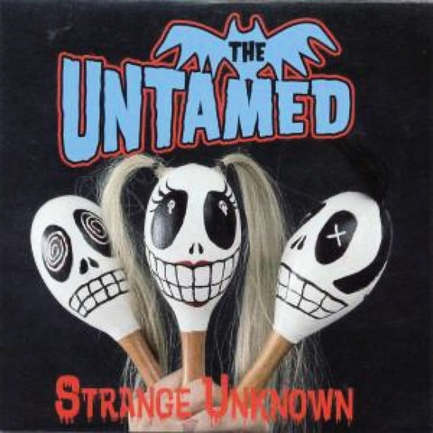 Untamed - Strange Unknown