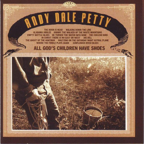 Andy Dale Petty - All God's Children Have..