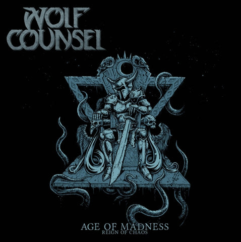 Wolf Counsel - Age Of Madness/Reign Of..