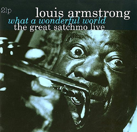 Louis Armstrong - Great Satchmo Live/What..