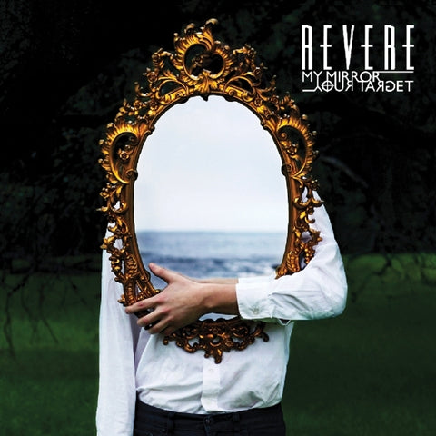Revere - My Mirror/Your Target
