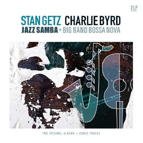 Stan/ Charlie Byrd Getz - Jazz Samba & Big Band..