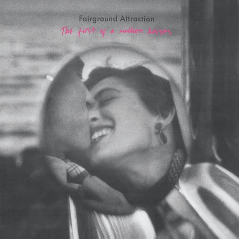 Fairground Attraction - First Of A Million..