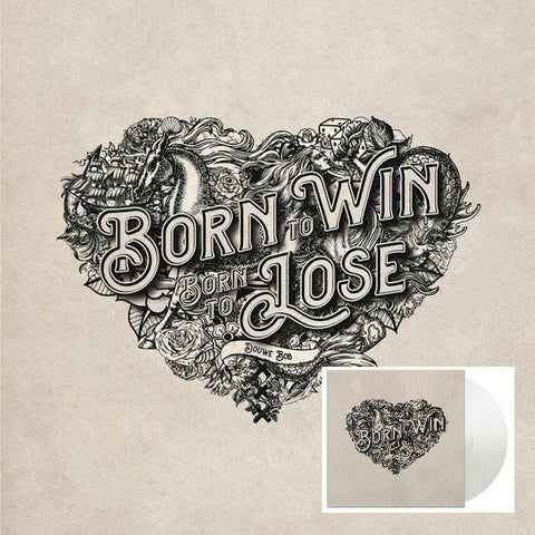 Douwe Bob - Born To Win, Born To Lose (LP)