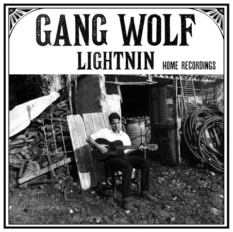 Gang Wolf Lightnin' - Home Recordings (LP)