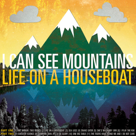 I Can See Mountains - Life On A Houseboat (LP)