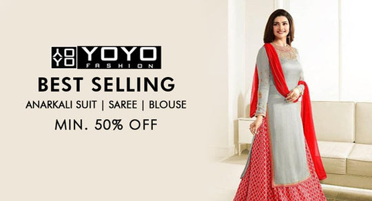 YOYO Fashion-Anarkali Suit,Saree & Blouse-Min 50% Off