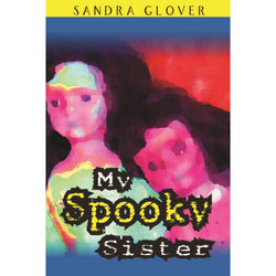 My Spooky Sister (Fiction)