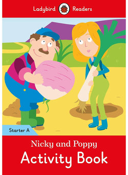 Nicky and Poppy Activity Book: Ladybird Readers Starter Level A