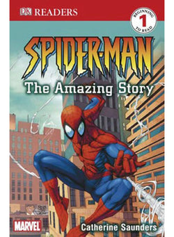 Dk Readers: Spider-Man - The Amazing Story